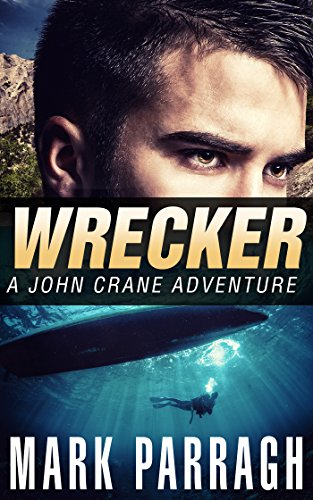 Wrecker (John Crane Series Book 2) ()