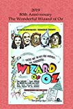 img - for 2019 80th Anniversary The Wizard of Oz: Notebook Journal for The Wizard of Oz Fans Featuring Dorothy, Scarecrow, The Tin Man & The Cowardly Lion on ... Writing Book Blank Ruled Lined Pages book / textbook / text book