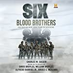 Six: Blood Brothers | Charles W. Sasser