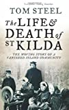 Front cover for the book The Life and Death of St. Kilda by Tom Steel