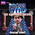 Doctor Who: The Happiness Patrol Audiobook by Graeme Curry Narrated by Rula Lenska