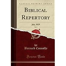 Biblical Repertory, Vol. 1: July, 1829 (Classic Reprint)