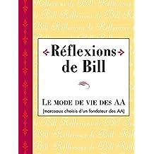 Réflexions de Bill (French Edition)