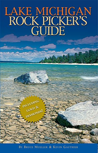 Lake Michigan Rock Picker's Guide (Best Small Lakes In Michigan)