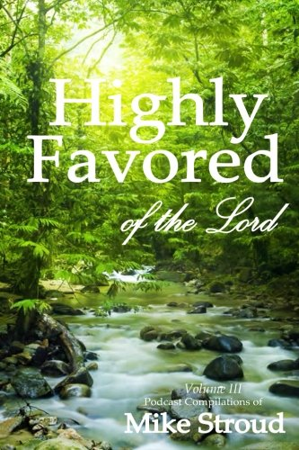Best Highly Favored of the Lord Volume 3<br />[E.P.U.B]