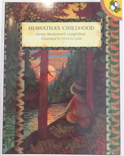 - Hiawatha's Childhood (Picture Puffin S.)