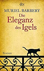 Die Eleganz DES Igels (German Edition)