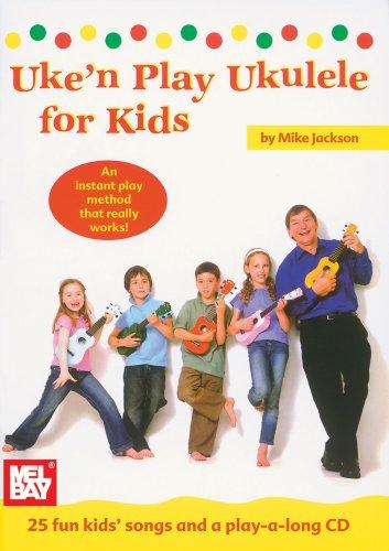 Uke'n Play Ukulele for Kids [With CD -
