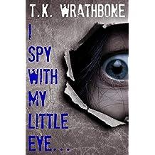 I Spy With My Little Eye... (English Edition)