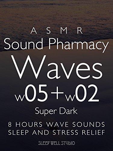 asmr-sound-pharmacy-waves-w05-w02-super-dark-8-hours-wave-sounds-sleep-and-stress-relief