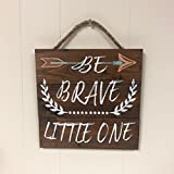 Artblox Rustic Nursery Room Sign Be Brave Little One Quotes, Arrow & Flower Ornaments Artwork, Barn Wood Pallet Farmhouse Wooden Plaque Art Print, 10.5x10.5 - Brown