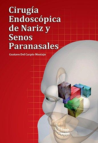 Descargar Libro Cirugía Endoscópica De Nariz Y Senos Paranasales Gustavo Del Carpio Mostajo