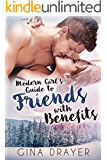 Modern Girl's Guide to Friends With Benefits