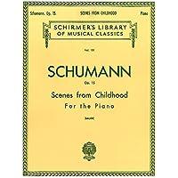 Robert Schumann: Scenes From Childhood (Kinderszenen) Op.15. Partitions pour Piano
