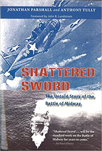 The Untold Story of the Battle of Midway - Jonathan Parshall, Anthony Tully