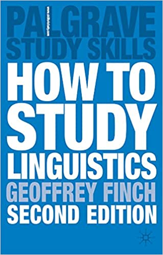 How to Study Linguistics: A Guide to Understanding Language