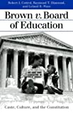 img - for Brown v. Board of Education: Caste, Culture, and the Constitution: 1st (First) Edition book / textbook / text book
