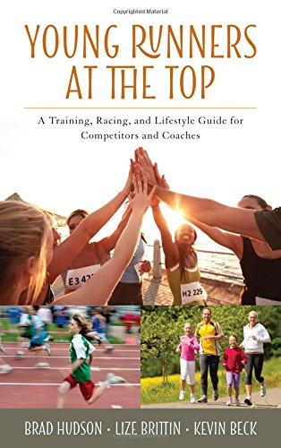 Young Runners at the Top: A Training, Racing, and Lifestyle Guide for Competitors and Coaches ebook
