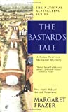 The Bastard's Tale (Sister Frevisse Medieval Mysteries)