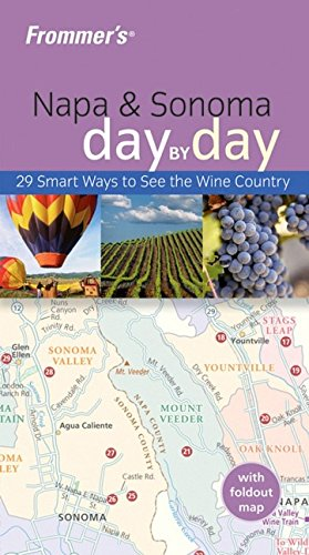 Frommer's Napa & Sonoma Day by Day (Frommer's Day by Day - Pocket)