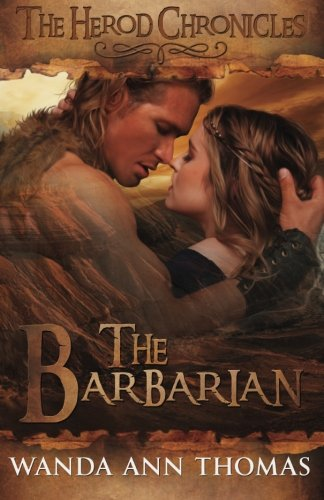 The Barbarian (The Herod Chronicles) (Volume 2) by CreateSpace Independent Publishing Platform