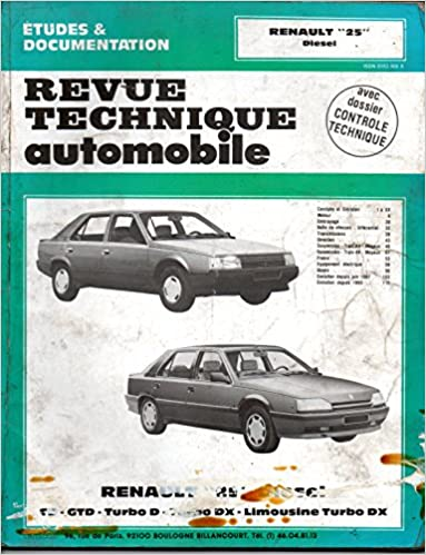 Revue technique de lAutomobile numéro 475.6 : Renault 25 diesel, TD, GTD, Turbo D: 9782726847565: Amazon.com: Books