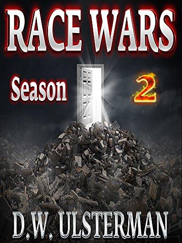 RACE WARS: Season Two: Episodes 7-12