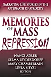 img - for Memories of Mass Repression: Narrating Life Stories in the Aftermath of Atrocity book / textbook / text book