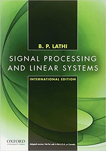 Signal Processing and Linear Systems: International Edition