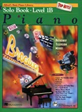 Alfred's Basic Piano Library: Top Hits Solo Book, Level 1B (Paperback)