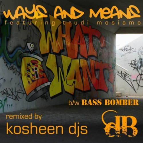 (What I Want / Bass Bomber)