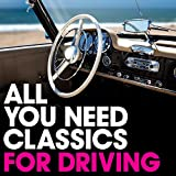 All You Need Classics: For Driving