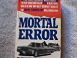 img - for Mortal Error: The Shot That Killed JFK book / textbook / text book