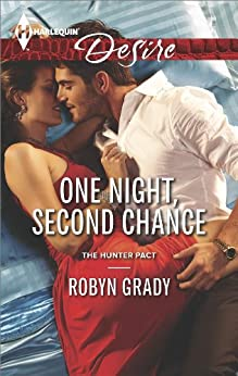 One Night, Second Chance (The Hunter Pact) by [Grady, Robyn]