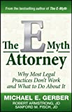 The e-Myth Attorney, Michael E. Gerber and Robert Armstrong, 0470503653