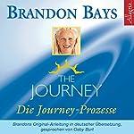 The Journey: Die Journey Prozesse | Brandon Bays