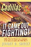It Came Out Fighting!, Jeffrey D. Shively, 1434348342