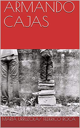 ARMANDO CAJAS (Spanish Edition) by [URRUZOLA, MARIA, ROCA, FEDERICO]