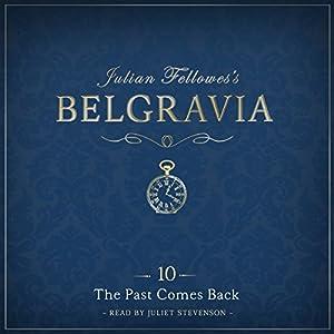 Julian Fellowes's Belgravia, Episode 10 Audiobook