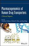 Pharmacogenomics of Human Drug Transporters