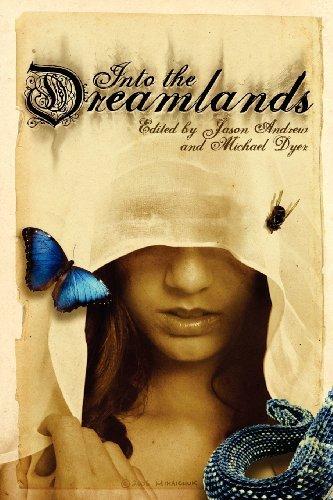Into the Dreamlands by Caitlin R. Kiernan (2007-05-01)