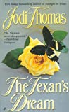 The Texan's Dream, Jodi Thomas, 0515131768