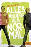 Alles andere als normal: Roman (Gulliver)