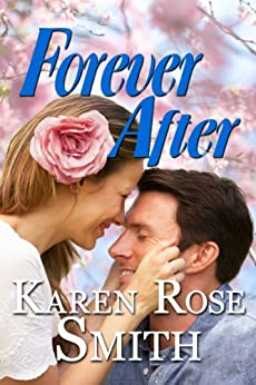 Forever After (Finding Mr. Right Book 2) by [Smith, Karen Rose]