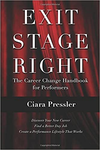 Englannin ilmaiset e-kirjat lataavat pdf-tiedoston Exit Stage Right: The Career Change Handbook for Performers by Ciara Pressler ePub