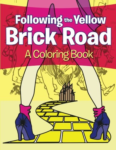 Read Online Following the Yellow Brick Road (A Coloring Book) pdf