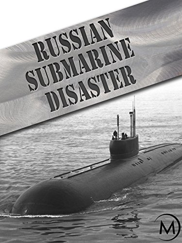 (Russian Submarine Disaster)