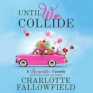 Until We Collide Audiobook