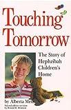 Touching Tomorrow, Alberta Metz and Ronald R. Brannon, 0898271967