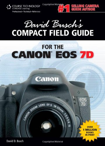 [PDF] David Busch?s Compact Field Guide for the Canon EOS 7D Free Download | Publisher : Course Technology PTR | Category : Computers & Internet | ISBN 10 : 1435458788 | ISBN 13 : 9781435458789